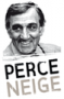 PERCE-NEIGE (siège)